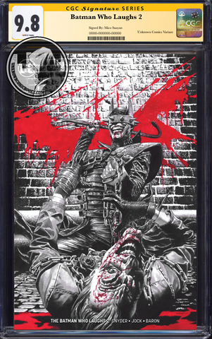 BATMAN WHO LAUGHS #2 (OF 6) UNKNOWN COMIC BOOKS SUAYAN EXCLUSIVE REMARK EDITION CGC 9.6+ SS YELLOW LABEL 5/30/2019