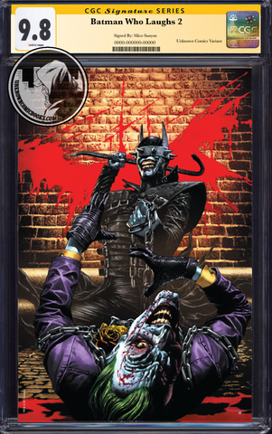 BATMAN WHO LAUGHS #2 (OF 6) UNKNOWN COMIC BOOKS SUAYAN EXCLUSIVE LIMITED VIRGIN CGC 9.6+ SS YELLOW LABEL 5/30/2019