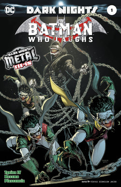 BATMAN WHO LAUGHS #1 (METAL) 11/15/2017