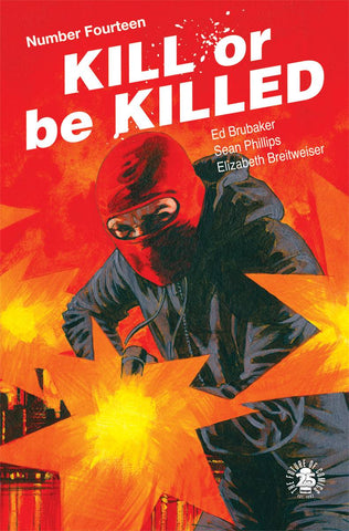KILL OR BE KILLED #14 (MR)