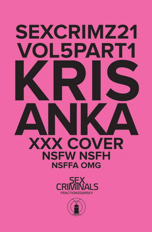SEX CRIMINALS #21 XXX KRIS ANKA VAR (MR) 1/24/2018
