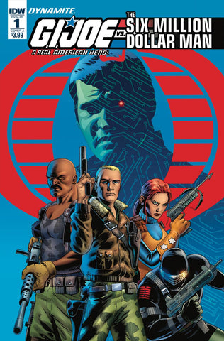GI JOE VS SIX MILLION DOLLAR MAN #1 CVR A CASSADAY 2/28/2018