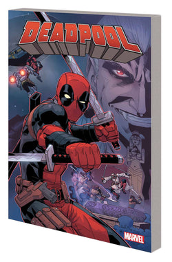 DEADPOOL BY POSEHN & DUGGAN TP VOL 02 COMPLETE COLLECTION 3/14/2018