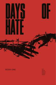 DAYS OF HATE TP VOL 01 (MR) (MR) 7/18/2018