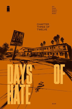 DAYS OF HATE #3 (OF 12) (MR) 3/28/2018