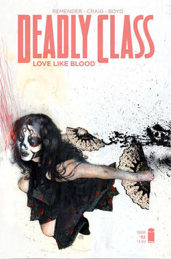 DEADLY CLASS #32 CVR B ALEXANDER (MR) 3/14/2018