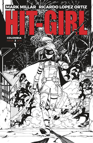 HIT-GIRL #3 CVR B B&W REEDER (MR) 4/25/2018