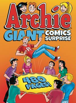 ARCHIE GIANT COMICS SURPRISE TP 5/16/2018