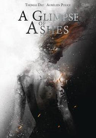A GLIMPSE OF ASHES TP (C: 0-1-2) 9/12/2018