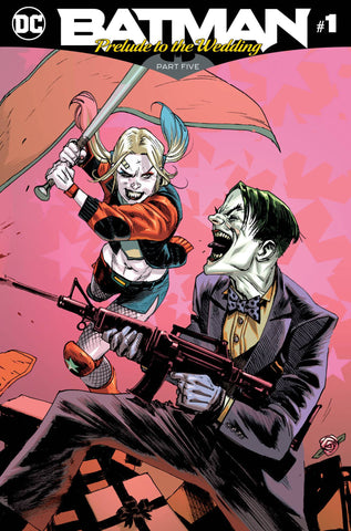 BATMAN PRELUDE TO THE WEDDING HARLEY VS JOKER #1 6/27/2018