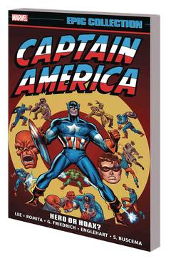 CAPTAIN AMERICA EPIC COLLECTION TP HERO OR HOAX 7/11/2018