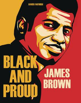 JAMES BROWN BLACK AND PROUD HC (C: 0-1-2) 10/31/2018