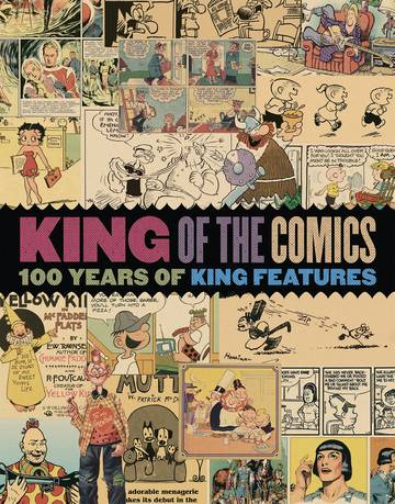KING OF COMICS SC 100 YEARS KING FEATURES SYNDICATE (C: 0-1- 10/31/2018