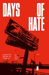 DAYS OF HATE #7 (OF 12) (MR) 8/22/2018