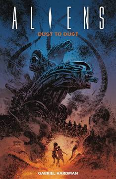 ALIENS TP DUST TO DUST (C: 0-1-2) 11/14/2018