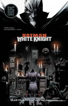 BATMAN WHITE KNIGHT TP 10/3/2018