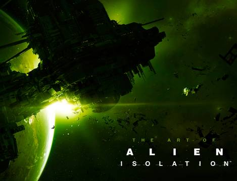 ART OF ALIEN ISOLATION HC 8/22/2018