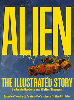 ALIEN ILLUSTRATED STORY FACSIMILE ED TP 8/15/2018