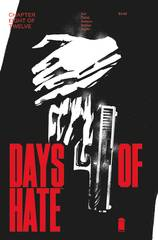 DAYS OF HATE #8 (OF 12) (MR) 9/19/2018
