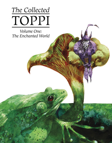 COLLECTED TOPPI HC VOL 01 ENCHANTED WORLD 1/16/2019