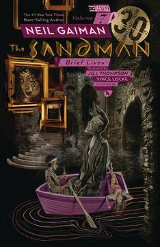 SANDMAN TP VOL 07 BRIEF LIVES 30TH ANNIV ED (MR) 4/17/2019