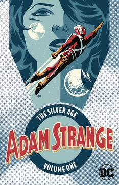 ADAM STRANGE THE SILVER AGE TP VOL 01 1/16/2019