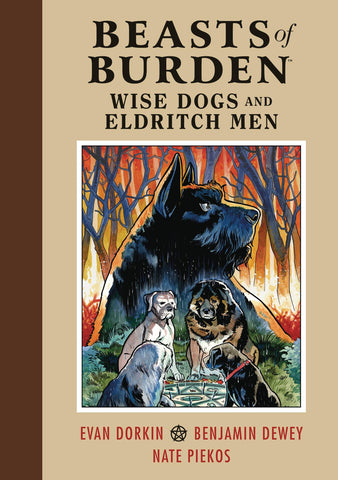 BEASTS OF BURDEN WISE DOGS & ELDRITCH MEN HC (C: 1-1-2) 1/9/2019
