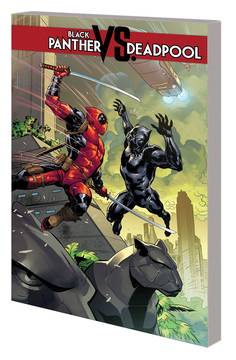 BLACK PANTHER VS DEADPOOL TP 3/20/2019