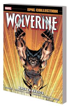 WOLVERINE EPIC COLLECTION TP BACK TO BASICS 3/6/2019