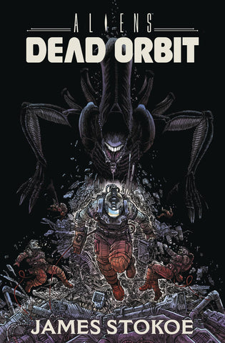 ALIENS HC DEAD ORBIT (C: 0-1-2) 4/24/2019