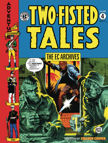 EC ARCHIVES TWO-FISTED TALES HC VOL 04 (C: 0-1-2) 4/10/2019