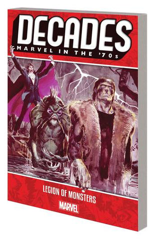 DECADES MARVEL 70S TP LEGION OF MONSTERS 4/10/2019