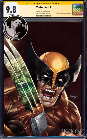 WOLVERINE #1 UNKNOWN COMICS MICO SUAYAN EXCLUSIVE VIRGIN VAR DX CGC 9.8 SS YELLOW LABEL (06/30/2020)