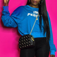 BLUE I'M PERFECT SWEATSHIRT