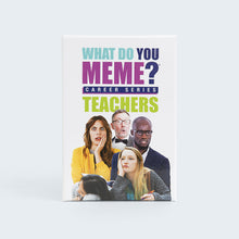 Load image into Gallery viewer, What Do You Meme?® Career Series: Teachers