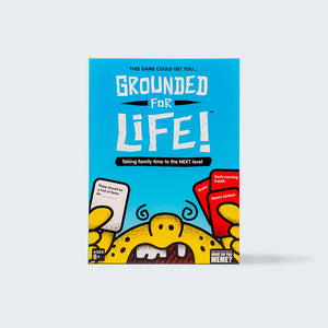 Grounded for Life™