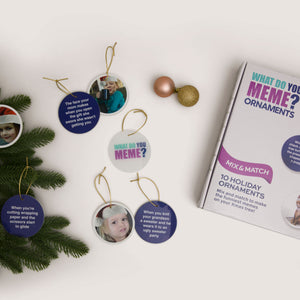 What Do You Meme? Holiday Ornaments