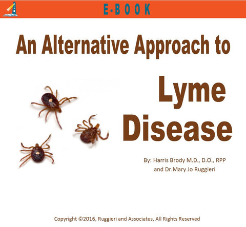 An Alternative Approach to Lyme Disease by Dr. Harris Brody
