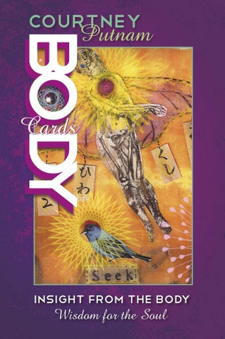 Body Cards: Insight from the Body, Wisdom for the Soul by Courtney Putnam