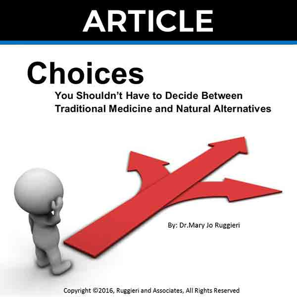 Choices by Dr. Mary Jo Ruggieri