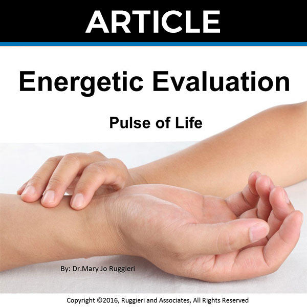 Energetic Evaluation - Pulses by Dr. Mary Jo Ruggieri