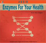 Enzymes for Your Health by Dr. Mary Jo Ruggieri