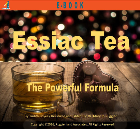 Essiac Tea: The Powerful Formula by Judith Boyer