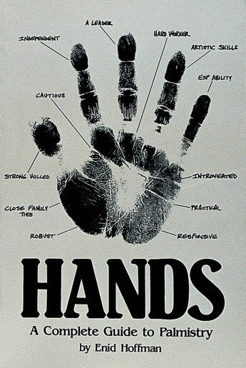Hands: A Complete Guide to Palmistry by Enid Hoffman