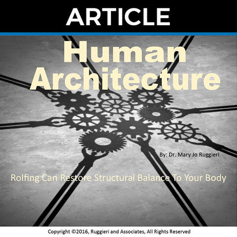 Human Architecture by Dr. Mary Jo Ruggieri