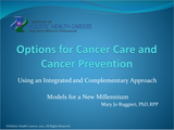 Options for Cancer Care and Cancer Prevention by Mary Jo Ruggieri