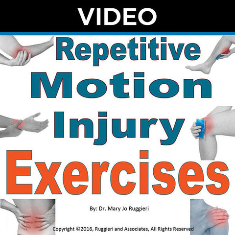Repetitive Motion Injury Exercises by Dr. Mary Jo Ruggieri