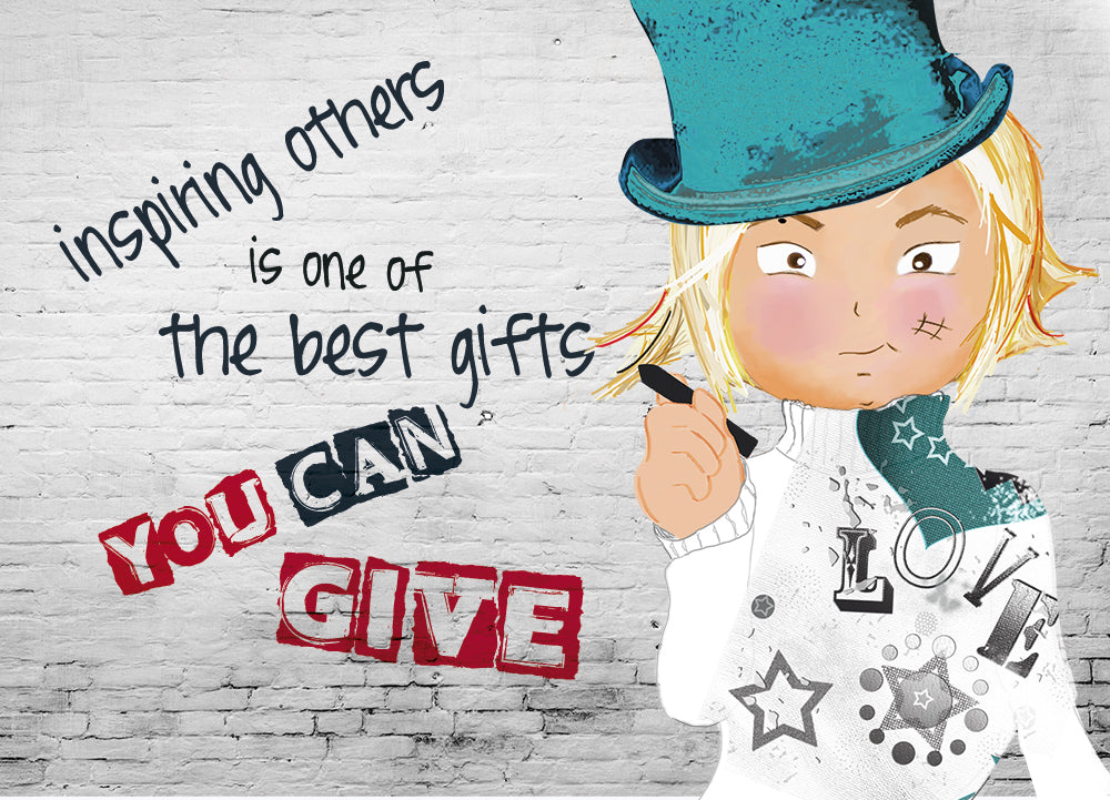 INSPIRING OTHERS, IS ONE OF THE BEST GIFTS YOU CAN GIVE.
