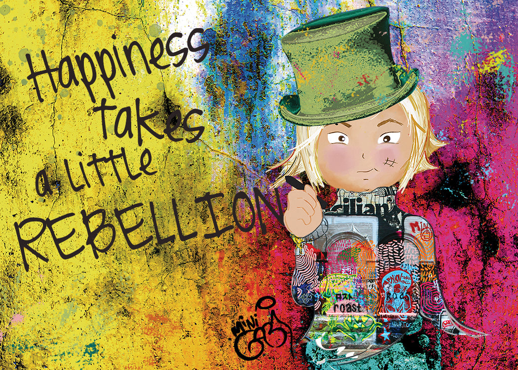 Happiness Takes A Little Rebellion - Hand Signed Giclée Print & Free Stickers