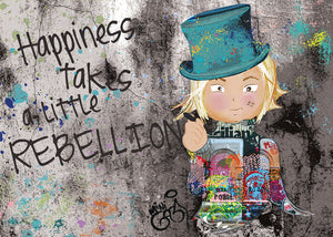 Happiness Takes A Little Rebellion - Hand Signed Giclée Print